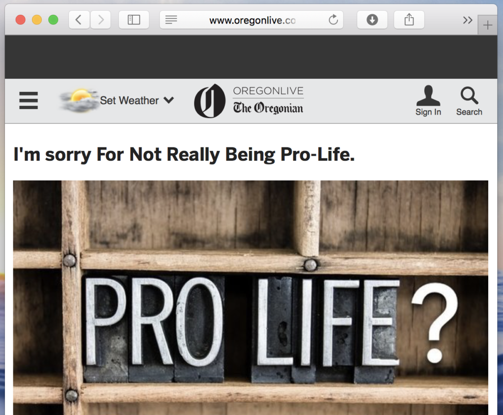 I'm sorry for not really being pro-life.
